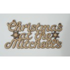 Christmas at the... Add surname Christmas hanging sign (with holes)